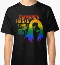 Diamanda Hagan Turned Me Gay (Rainbow) Classic T-Shirt