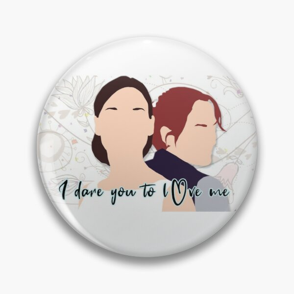 I dare you to love me Pin