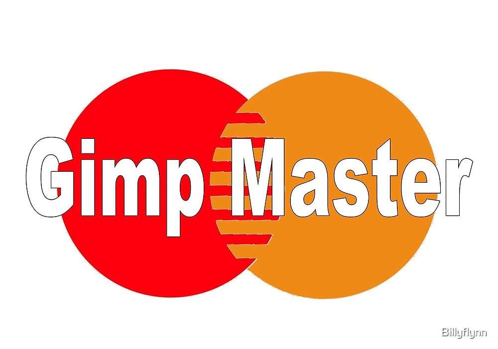 Gimp Master by Billyflynn