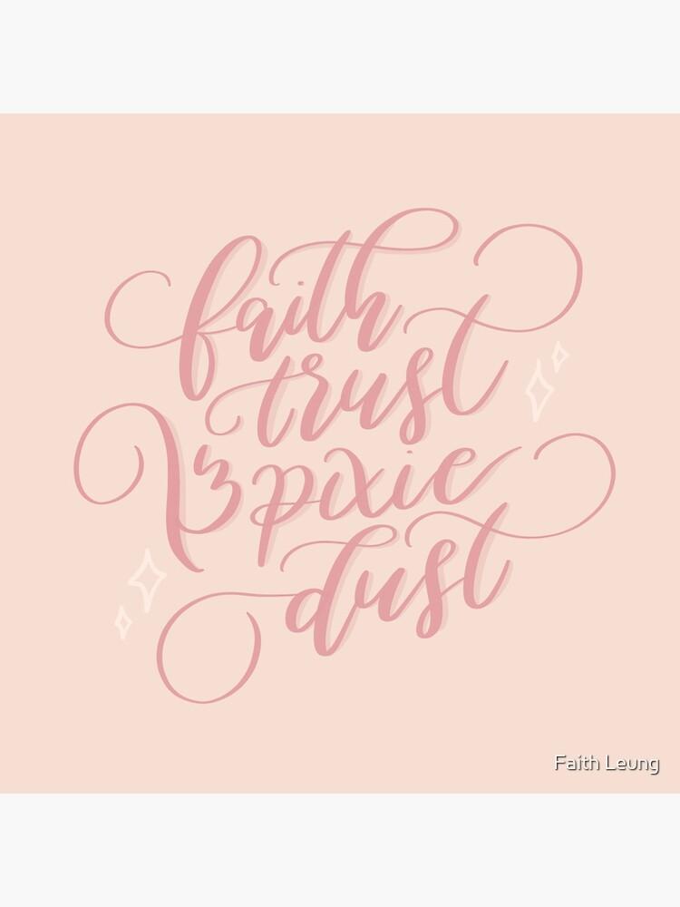 """""""Faith, Trust & Pixie Dust"""" by faithleung"""