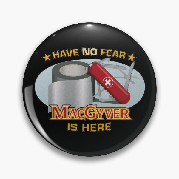 MacGyver to the Rescue Pin