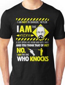 I Am the Danger Unisex T-Shirt