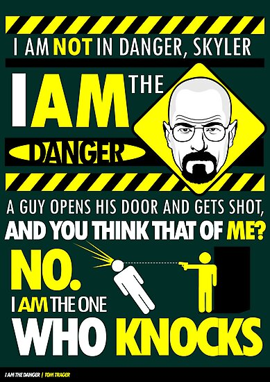I Am the Danger by Tom Trager