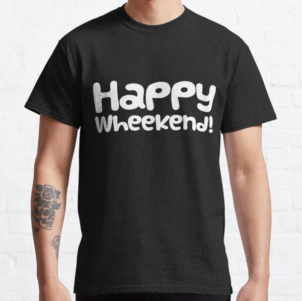 "Guinea Pig Slogan ""Happy Wheekend!"" Classic T-Shirt"