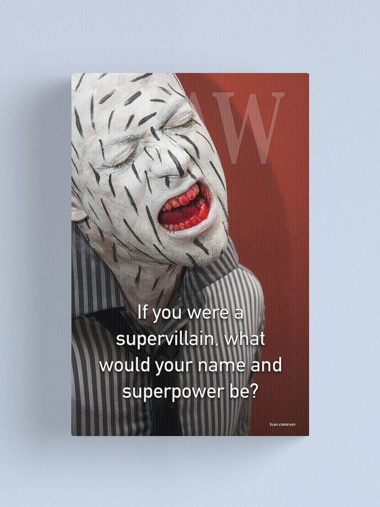 Alternate view of If You Were A Supervillain Canvas Print