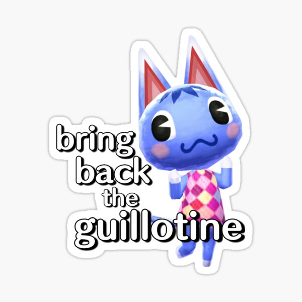 Bring Back the Guillotine Sticker