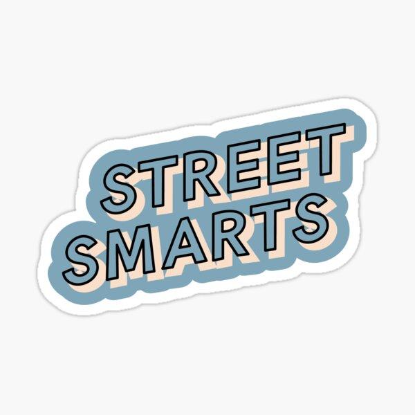 Street Smart sticker decal