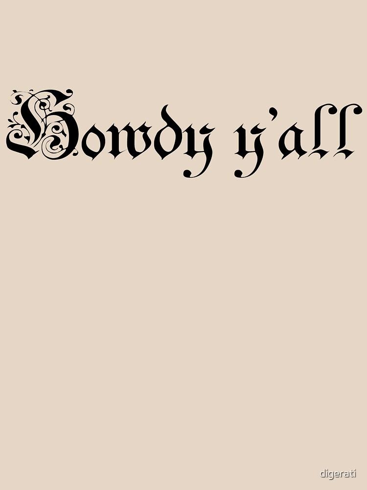 Howdy Y'all by digerati
