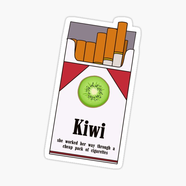 SHE WORKED HER WAY THROUGH A CHEAP PACK OF CIGARETTES | KIWI Sticker