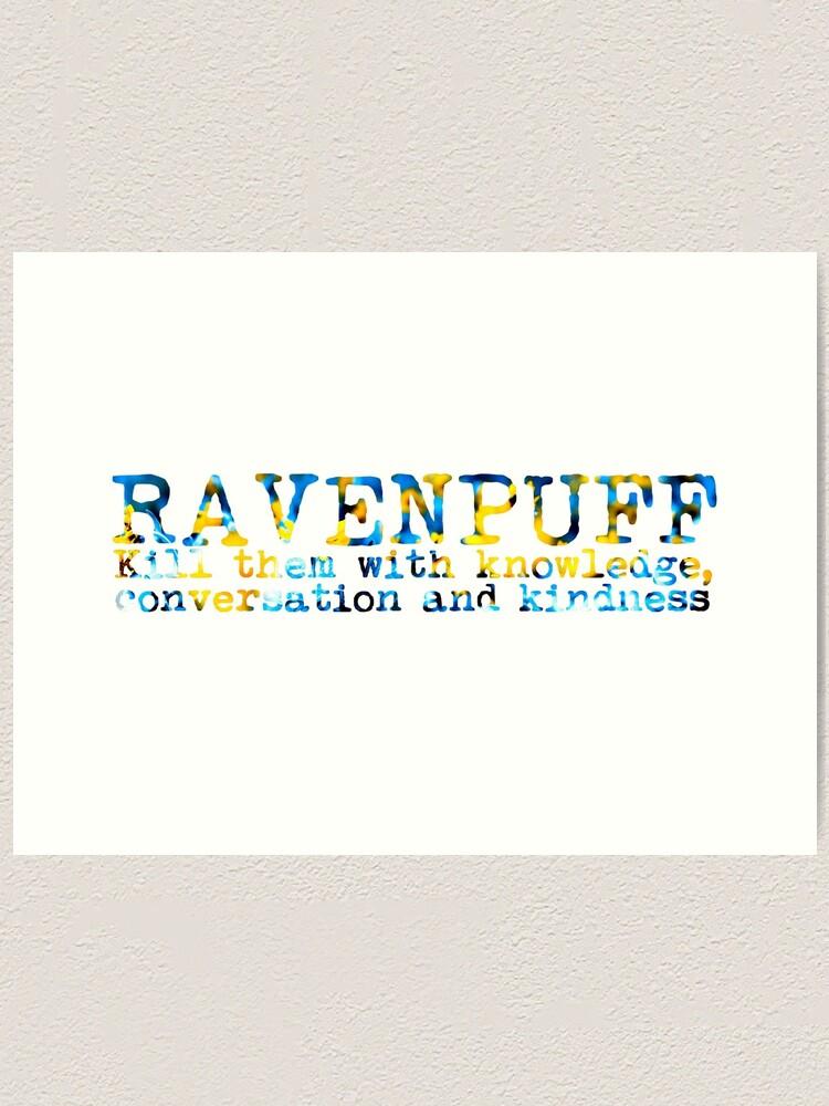 Alternate view of Ravenpuff Quote Art Print
