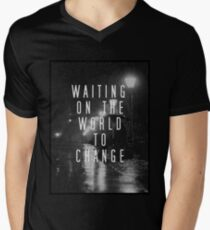 Waiting on the World to Change T-Shirt