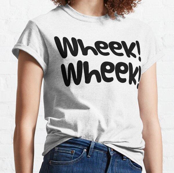 "Guinea Pig Slogan ""Wheek! Wheek!"" Classic T-Shirt"