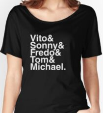 Vito & Sonny & Fredo & Tom & Michael (The Godfather) Women's Relaxed Fit T-Shirt
