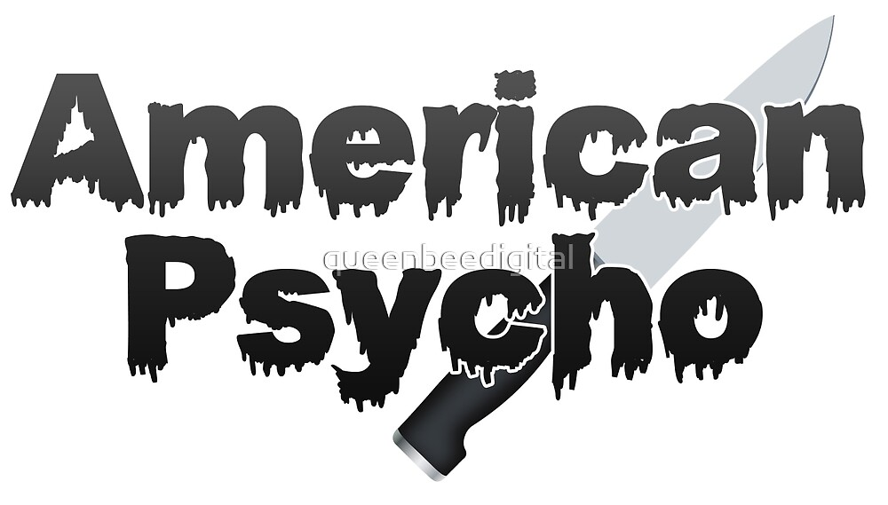 American Psycho by queenbeedigital