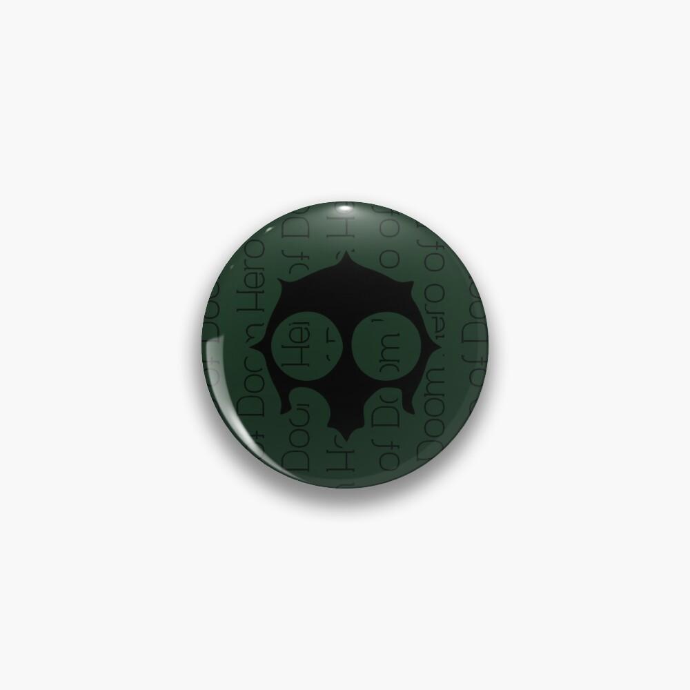 Hero of Doom Pin