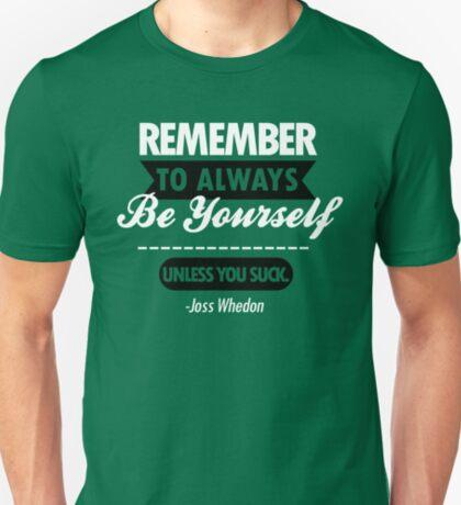 A menos que te chupes Camiseta