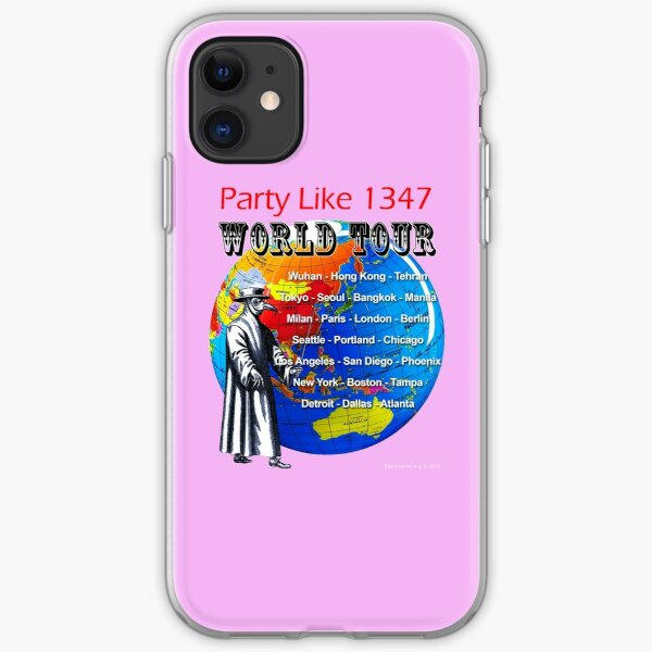 Party Like 1347 World Tour iPhone Soft Case
