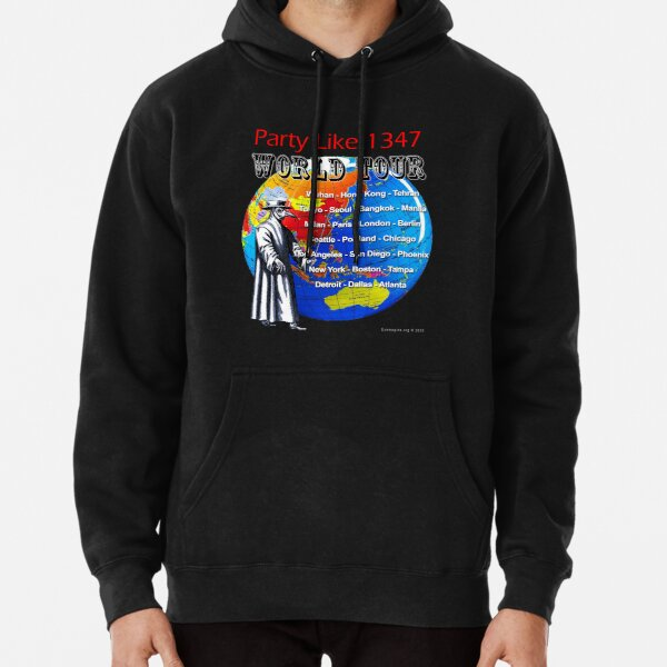 Party Like 1347 World Tour Pullover Hoodie