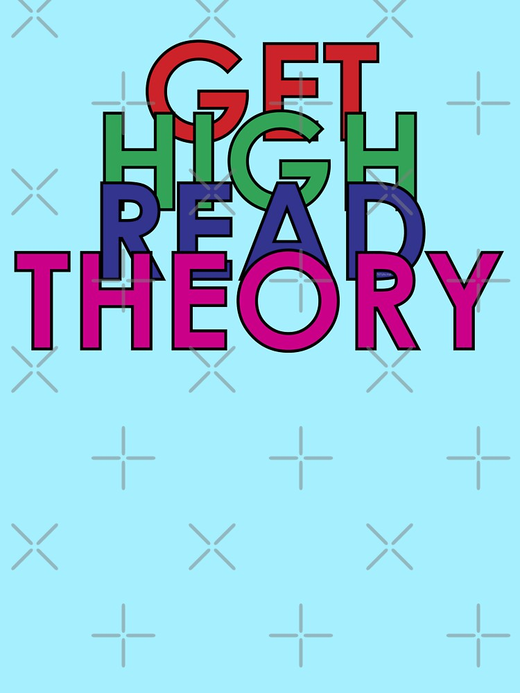 Get High Read Theory Multicolor by willpate
