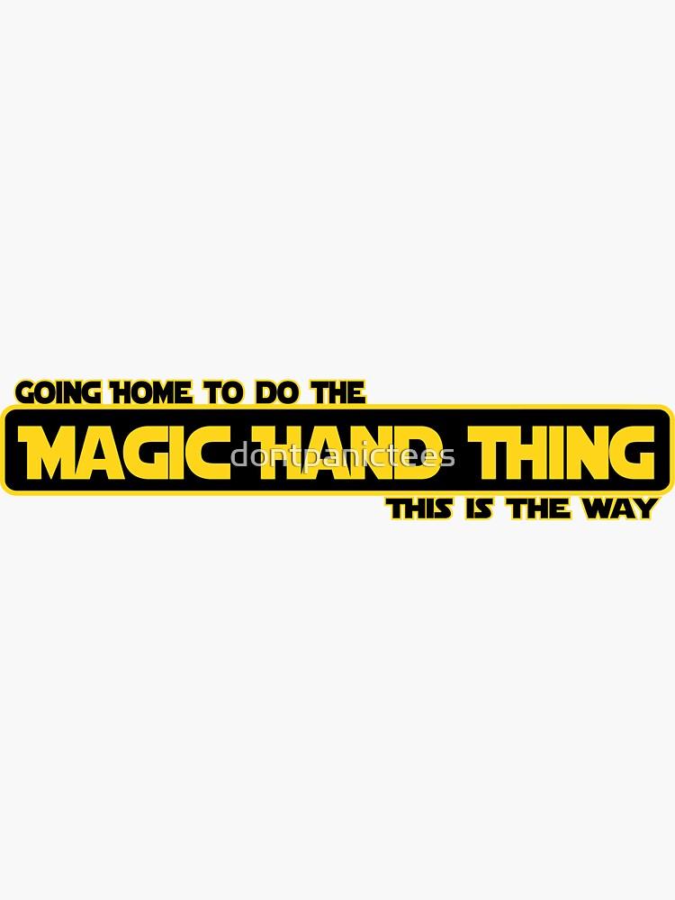 Magic hand by dontpanictees