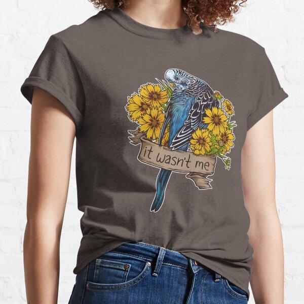 It Wasn't Me (blue) Classic T-Shirt