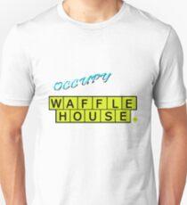Occupy Waffle House Unisex T-Shirt