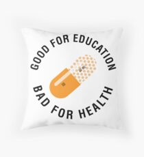 Good for education - Bad for health (Akira) Throw Pillow