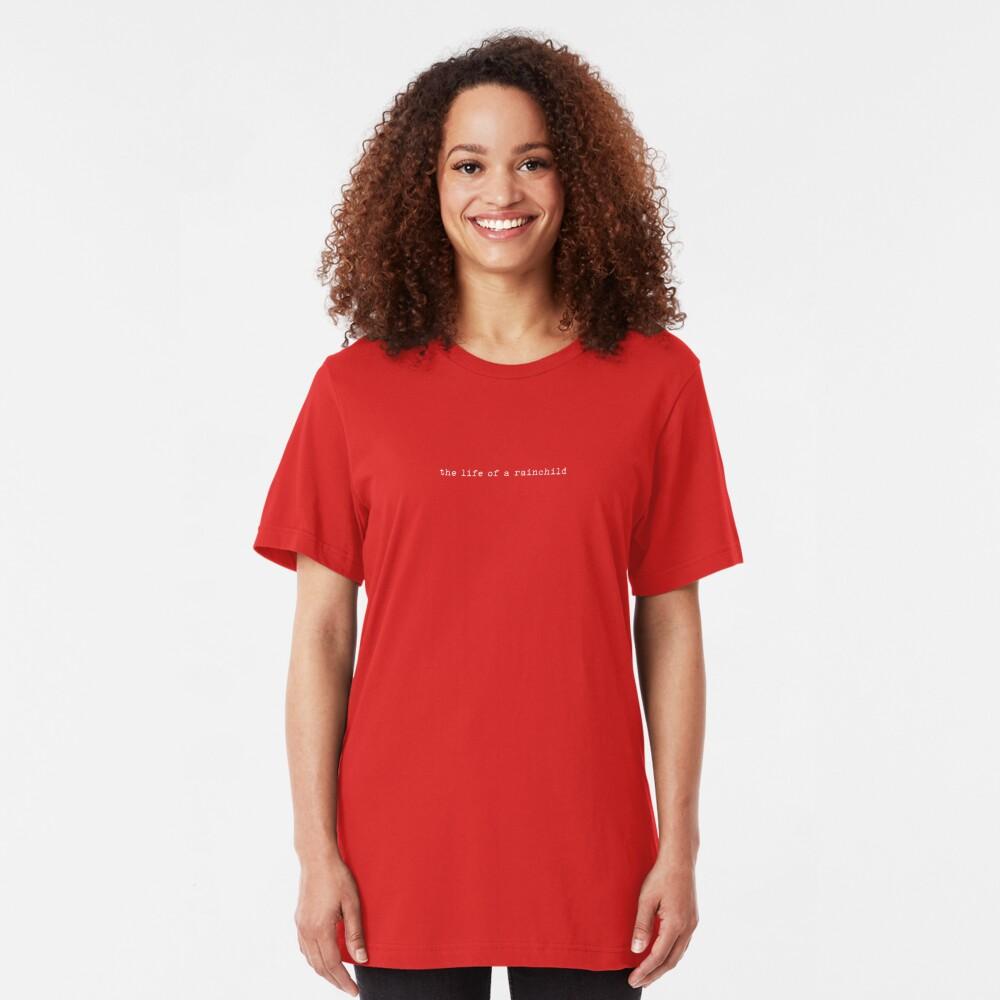 The Life Of A Rainchild (white) Slim Fit T-Shirt