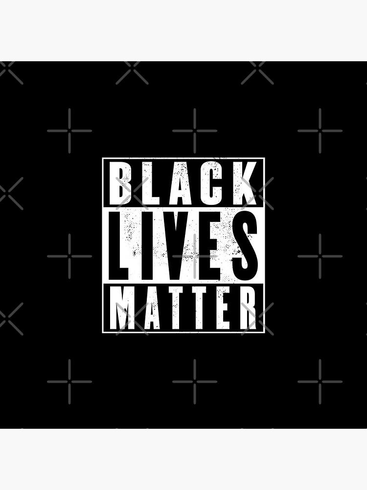 Black Lives Matter (distressed design)! by siggyspatsky