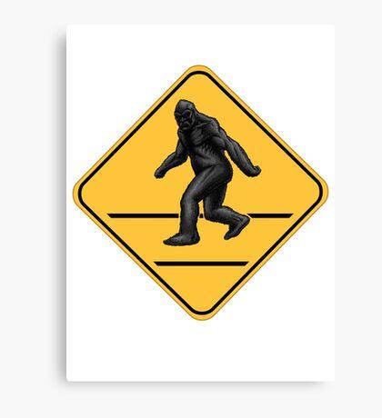 Caution! Bigfoot Crossing! Canvas Print