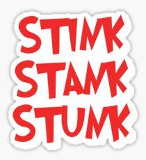 Stink Stank Stunk Sticker