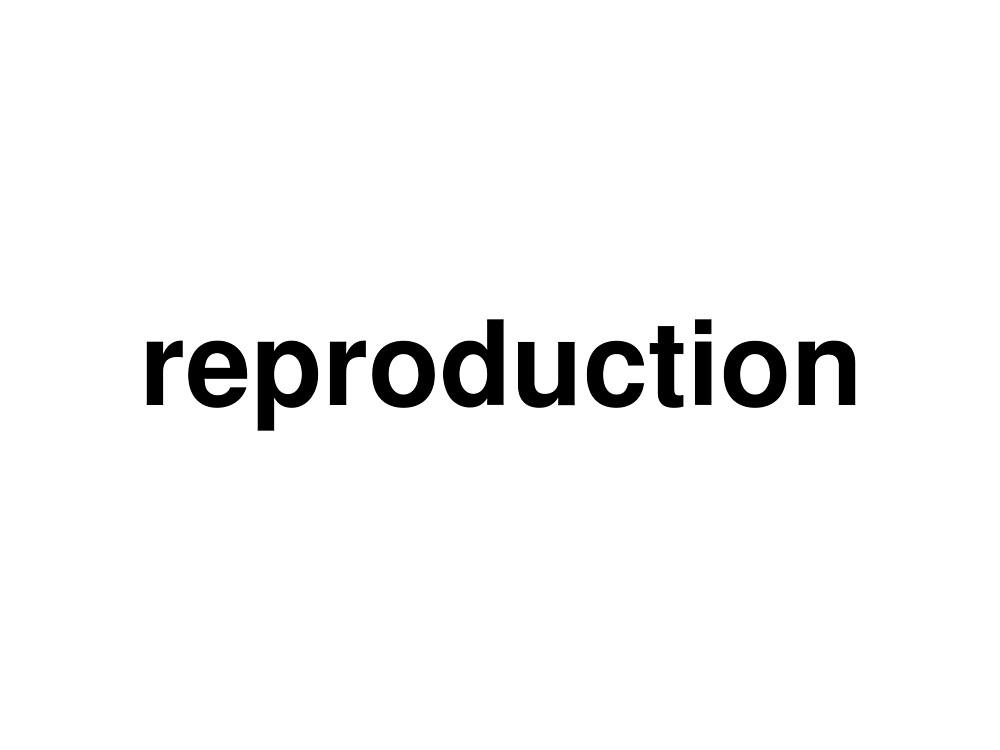 reproduction by ninov94