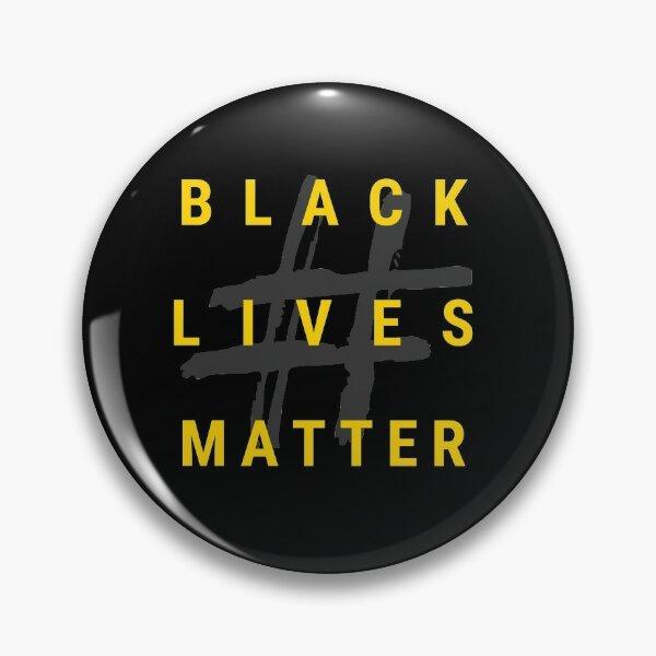 Hashtag Black Lives Matter Pin
