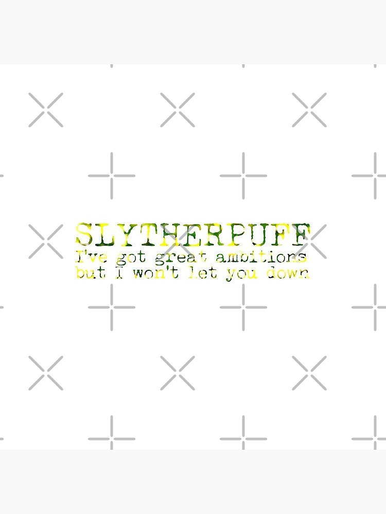 Slytherpuff Quote by Zorume