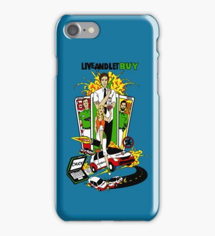 Live and Let Buy iPhone Case/Skin