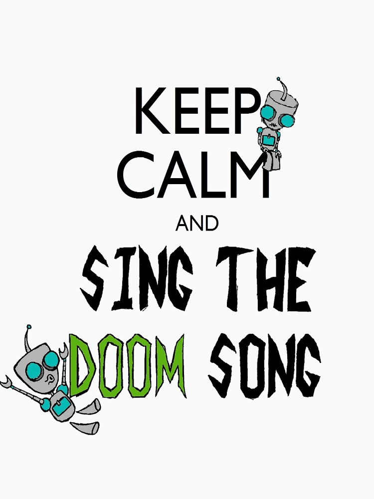 Keep Calm and Sing the Doom Song | Unisex T-Shirt