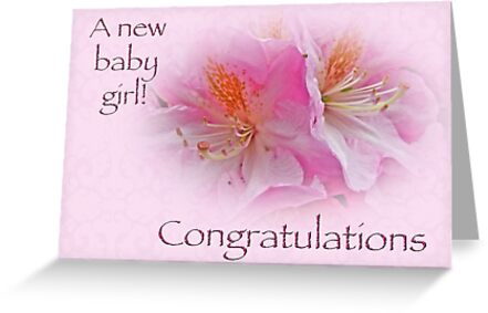 Congratulations new baby girl azaleas greeting cards by congratulations new baby girl azaleas by mothernature m4hsunfo Choice Image