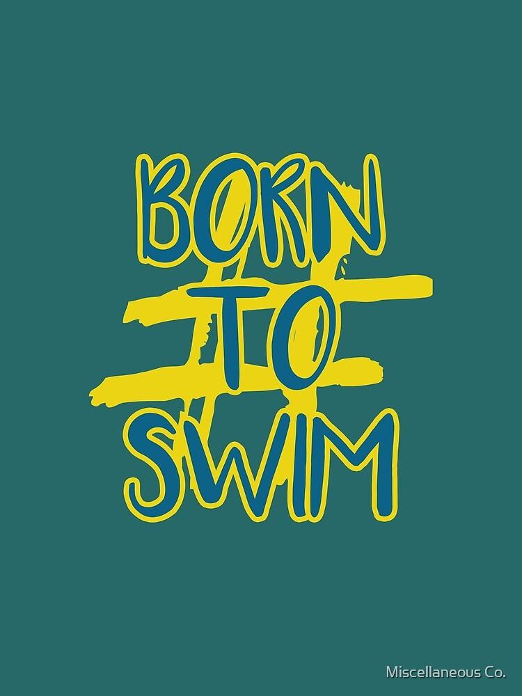 Hashtag Born To Swim by tasnim-saadon