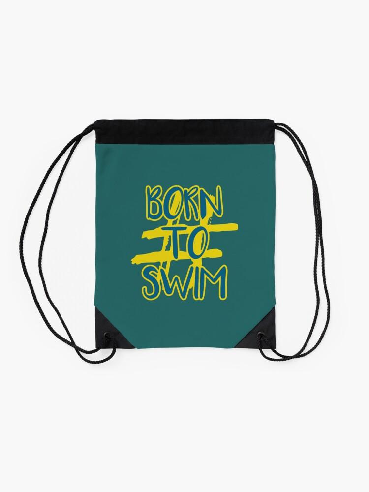 Alternate view of Hashtag Born To Swim Drawstring Bag