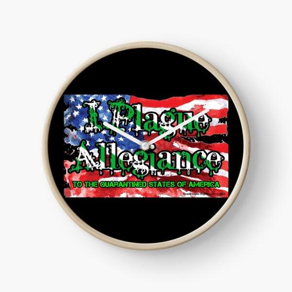 I Plague Allegiance Clock