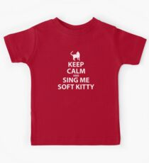 Keep Calm and sing me soft kitty Kids Clothes