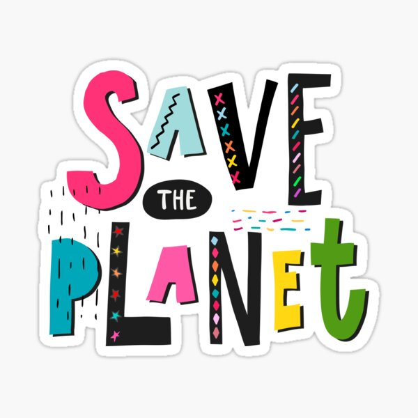 Ecology Save the planet Sticker