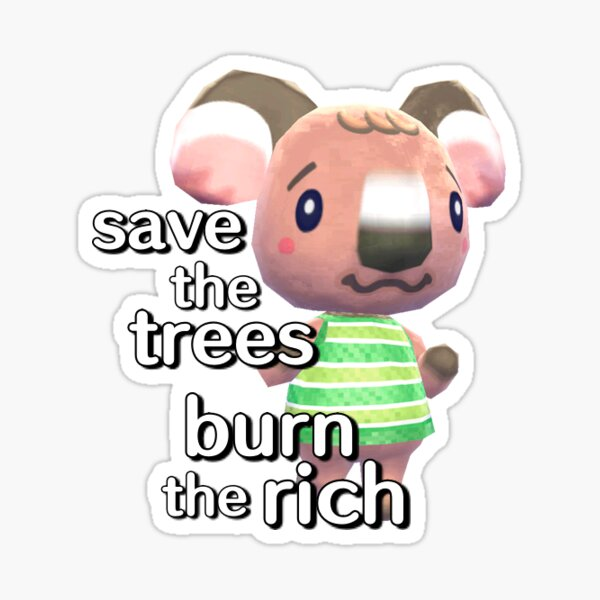 Save the Trees, Burn the Rich Sticker