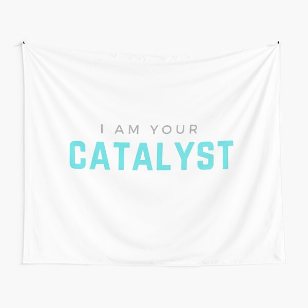 I AM YOUR CATALYST Tapestry