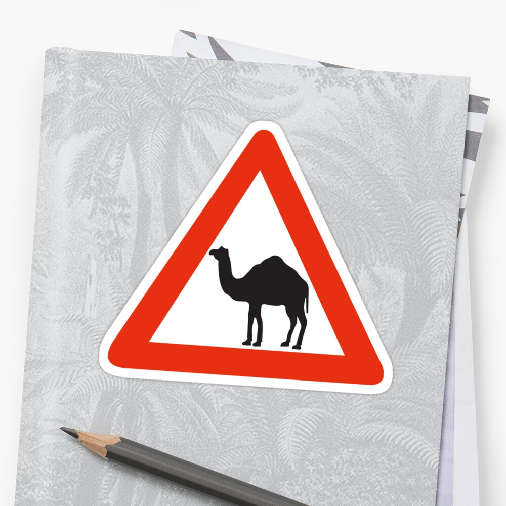 Caution Camels, Traffic Sign, United Arab Emirates by worldofsigns