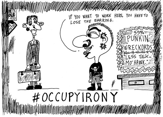 Occupy Irony editorial cartoon by bubbleicious