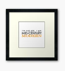 Middle Age Is The New Black Framed Print
