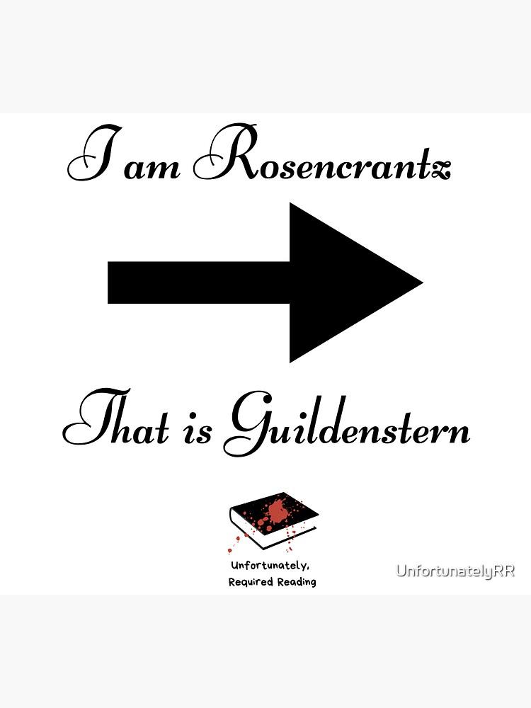 I am Rosencrantz  by UnfortunatelyRR