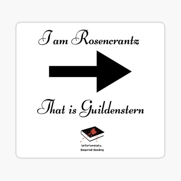 I am Rosencrantz  Sticker