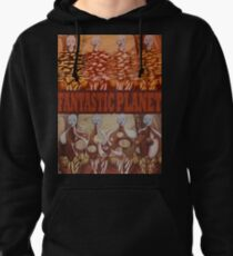 The Fantastic Planet Pullover Hoodie